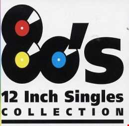 Extended 80s   The Definitive 12'' Collection Mix