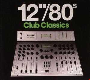 12''80s Club Classics