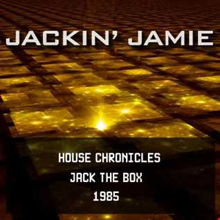 House Chronicles 1985 (Jack The Box)
