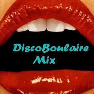 DiscoBoulaire Mix #1
