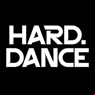 Hard Dance Escapades