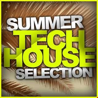 Summer Tech House June 2020