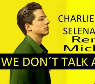 Charlie Puth Feat. Selena Gomez   We Don't Talk Anymore   Remix Micky DJ