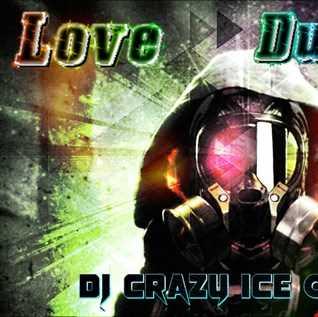 DJ CRAZY ICE QUEEN (L.I.)   Love Dubstep v.9