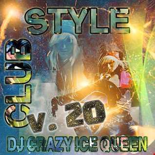 DJ CRAZY ICE QUEEN - CLUB STYLE v.20