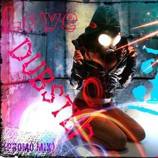 DJ CRAZY ICE QUEEN (M. D.)   Love Dubstep 3 (Promo Mix)