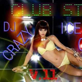 DJ CRAZY ICE QUEEN   CLUB STYLE v.11 (Promo Mix)