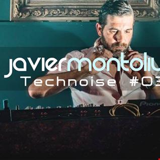 Javier Montoliu   Technoise 3 2016 (SetMix)