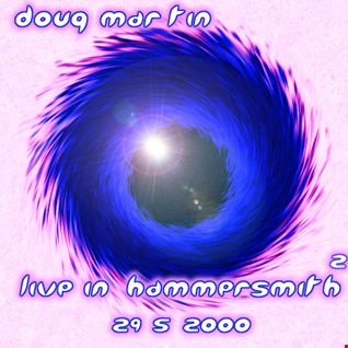 Doug Martin   Live in Hammersmith Vol 2   29.5.2000