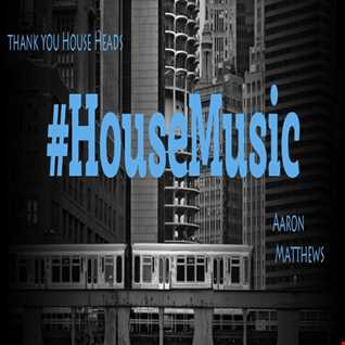 Thank You House Heads By Aaron Matthews