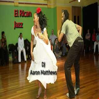 EL Rican Jazz By Aaron Matthews