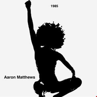 1985 By Aaron Matthews
