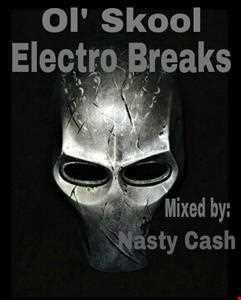 Ol' Skool Electro Breaks