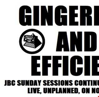 JBC Sunday Sessions Show - NO GRIEF FM - 27 8 17