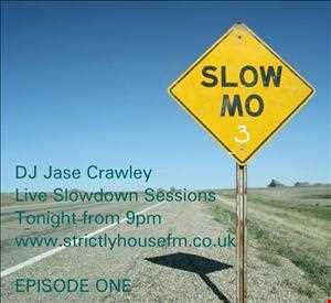 Jase Crawley Slow Jam Live on www.strictlyhousefm.co.uk 9 Jan 13