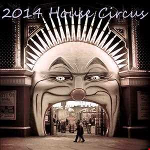 2014 House Circus
