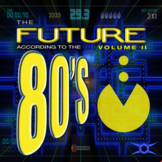 The Future According To The 80's   Vol. II