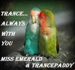 Trance...Always With You MissEmerald & Trancepaddy (Collab)