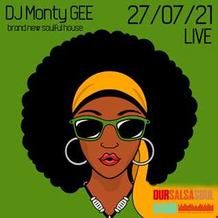 rec 20210727 MONTYGEE LIVE brand new soulful house :)