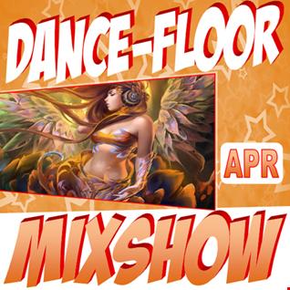 Dance Floor Mixshow (April 2017)