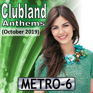 Clubland Anthems (October 2019)