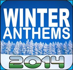 ☆☆☆ WINTER ANTHEMS 2014 ☆☆☆