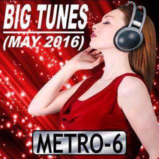 Big Tunes (May 2016)