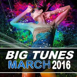 Big Tunes (March 2016)