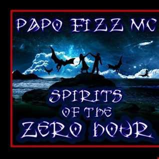 Spirits of the Zero Hour