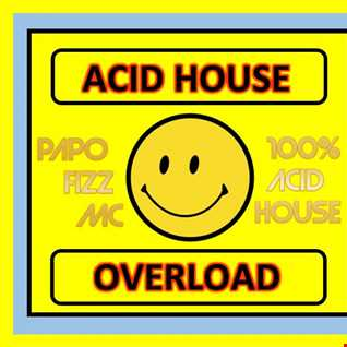 Acid House Overload
