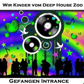 Wir Kinder vom Deep House Zoo