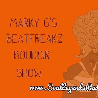 The 5th Episode (April) of Marky G's BEATFREAKZ BOUDOIR SHOW as aired on www.SoulLegendsRadio.com