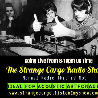 The Strange Cargo Radio Show 2 hrs TALK FREE from 04.04.2016 - Alternative Chill Out for Acoustic Astronauts