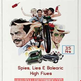 Spies, Lies & Balearic High Fives by Mark Gardner 10.01.2018