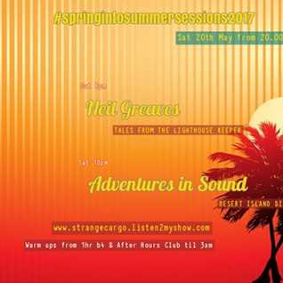 EP 23 - #SPRINGINTOSUMMERSESSIONS2017 Present DESERT ISLAND DIGS with Neil Greaves & Adventures in Sound as aired 20.05.17