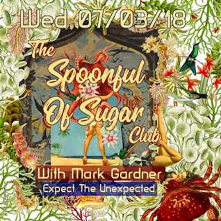 2 hrs into the outer limits with The Spoonful of Sugar Club as aired Weds 07th Mar 2018