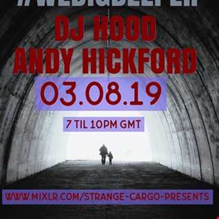 WE DIG DEEPER S4.EP03 - THE LIGHT & DARK SESSIONS FROM 03.08.19 - DJ HOOD AND ANDY HICKFORD FULL SHOW B2B 45 mins a piece, rinse & repeat