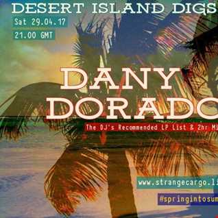 EP14/36 #springintosummersessions with Strange Cargo Present Desert Island Digs & Special Guest DANY DORADO in 2nd and 3rd Hours - as aired 29.04.17