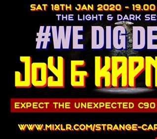 #WEDIGDEEPER S4 EP 27 With JoY & KAPN AHAB for  WDD in The Light & Dark Sessions from 18.01.20 - 45 mins a piece B2B, rinse & repeat