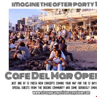 (Full 4.5hr Version) IMAGINE THE AFTER PARTY - (Cafe Del Mar Opening 1980) a Post partying soundtrack as aired 26.12.2016