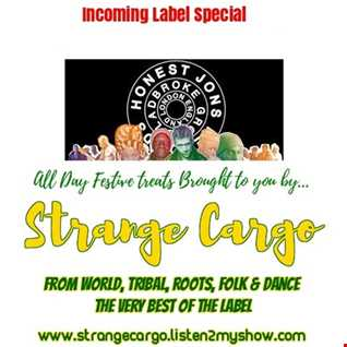 Strange Cargo in the Mornings (20/24) Present another LABEL SPECIAL - today it is all about Honest Jons (pt1 of 2)