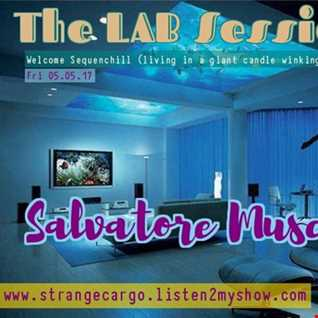 EP 16 The Lab Sessions welcomes Salvatore Muscat up in hours 3 & 4 #springintosummersessions2017 from 05.05.17