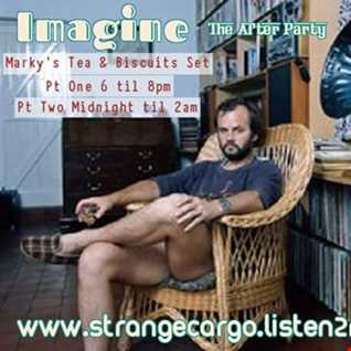 Strange Cargo Present...IMAGINE THE AFTER PARTY - Finale Night with Marky G's mix set circa '97 at John Peels House, in the living room, with tea & biscuits as aired on 07.01.2017