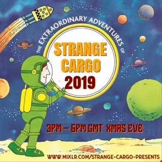 The Strange Cargo HQ 2019 end of year review presented in a #WEDIGDEEPER format of 2 x C90 Mixtapes :  from 24.12.19  : 15.00 - 18.00  : No rules radio!