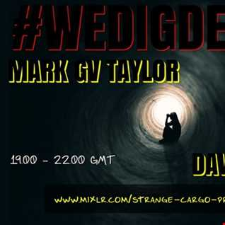 #WEDIGDEEPER S4 EP 16 >>> MARK GV TAYLOR AND DAVE STRONG>>> In the light and dark sessions from  02.11.19