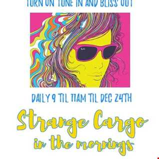 Strange Cargo Presents the Breakfast shows (16/24) 2 hrs Talk Free Alternative Chill out aired on 16.12.2016.