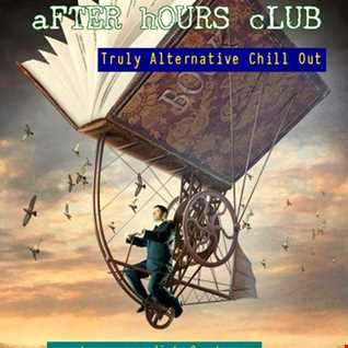 EP 32 #springintosummersessions2017 - After Hours Club - Truly Alternative Chill Out As aired 11.06.17