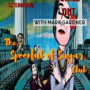 #620. Welcoming in the Weekend sounds... with The Spoonful of Sugar Club... from 20. 09.2019 (Plus 90 mins unaired content finale)
