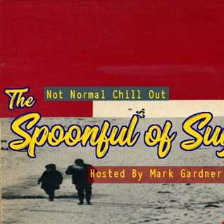 360 Degrees of Sound with The SPOONFUL OF SUGAR CLUB > 2 hrs Talk Free Alternative Chill Out with no Rules as aired 18.04.18