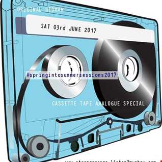 EP 29 #springintosummersessions CASSETTE SPECIAL with Original Gidman as aired 03.06.17
